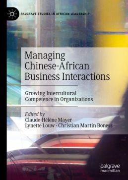 Managing Chinese-African Business Interactions